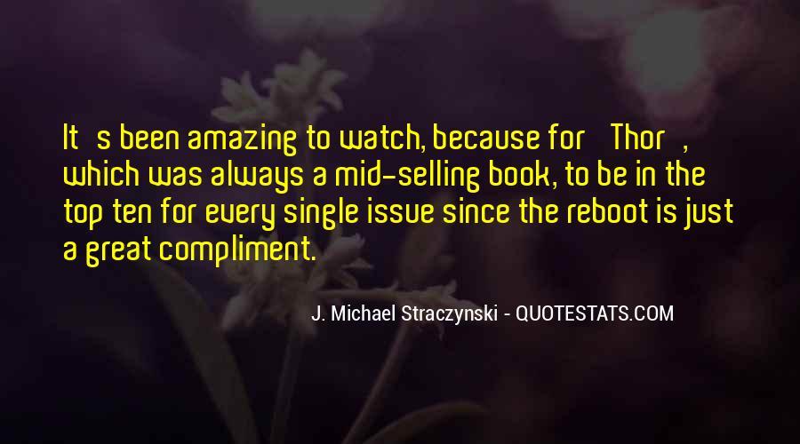 J. Michael Straczynski Quotes #229806