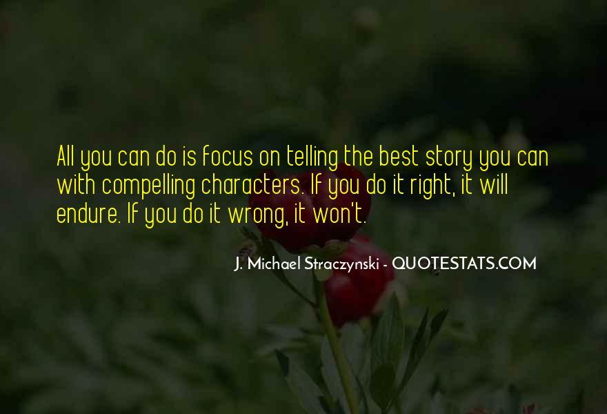 J. Michael Straczynski Quotes #296150
