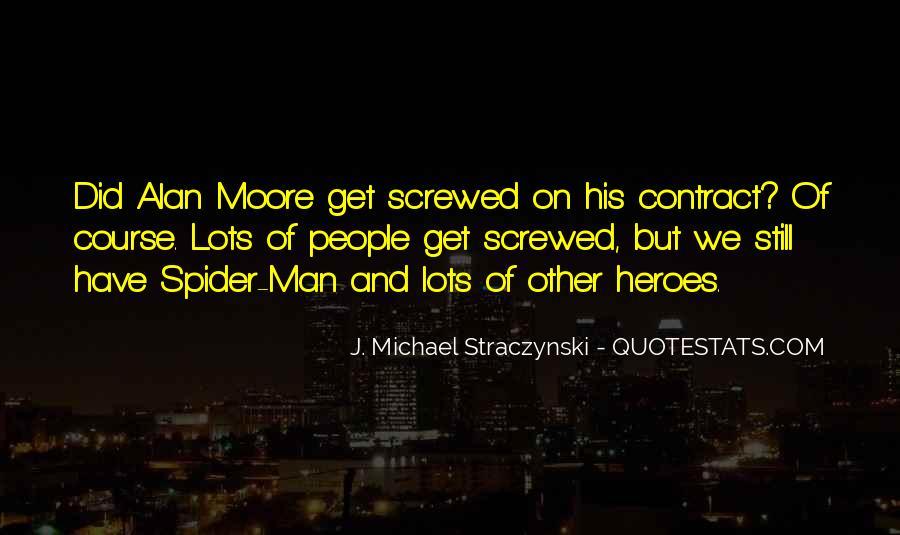 J. Michael Straczynski Quotes #405118