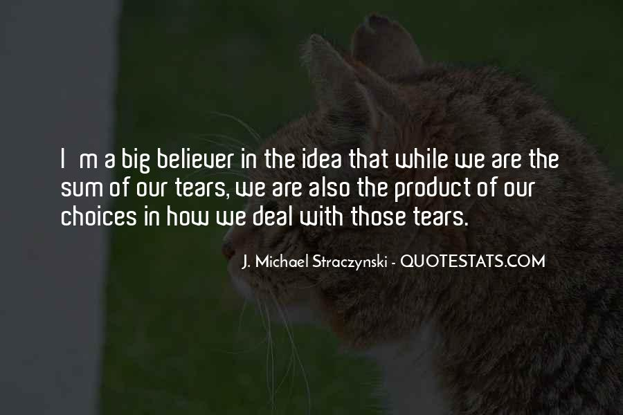 J. Michael Straczynski Quotes #454069