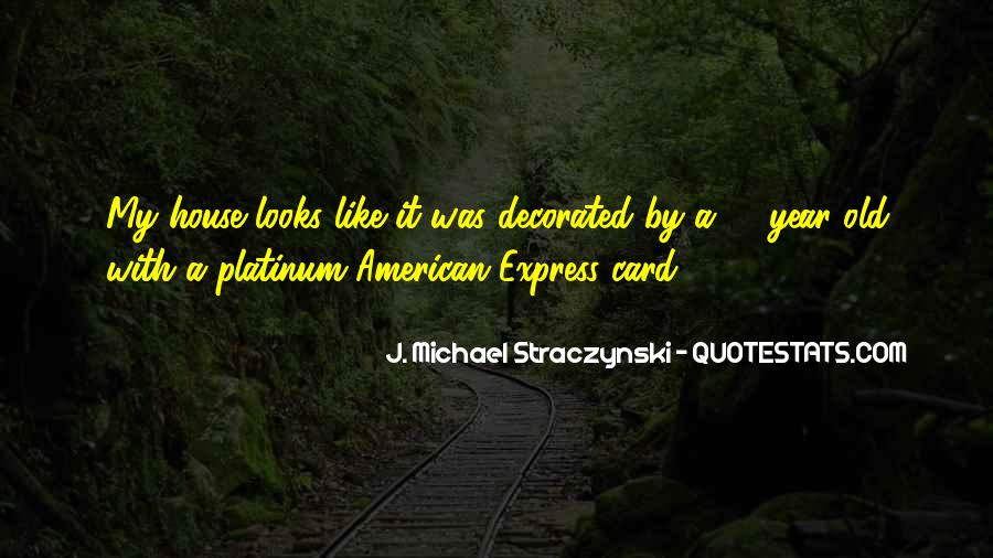 J. Michael Straczynski Quotes #462974