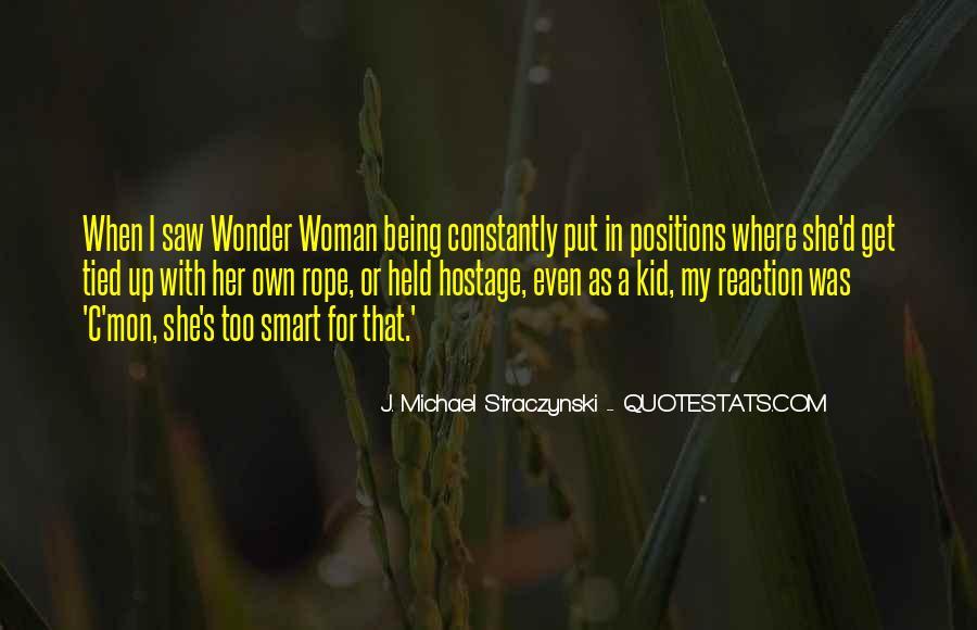 J. Michael Straczynski Quotes #542752