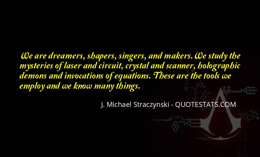 J. Michael Straczynski Quotes #546294