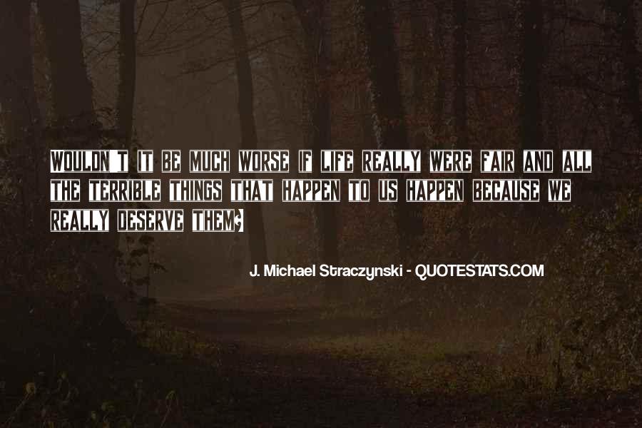 J. Michael Straczynski Quotes #552097