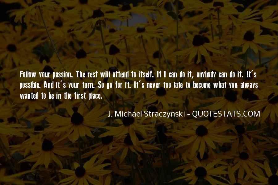 J. Michael Straczynski Quotes #636947
