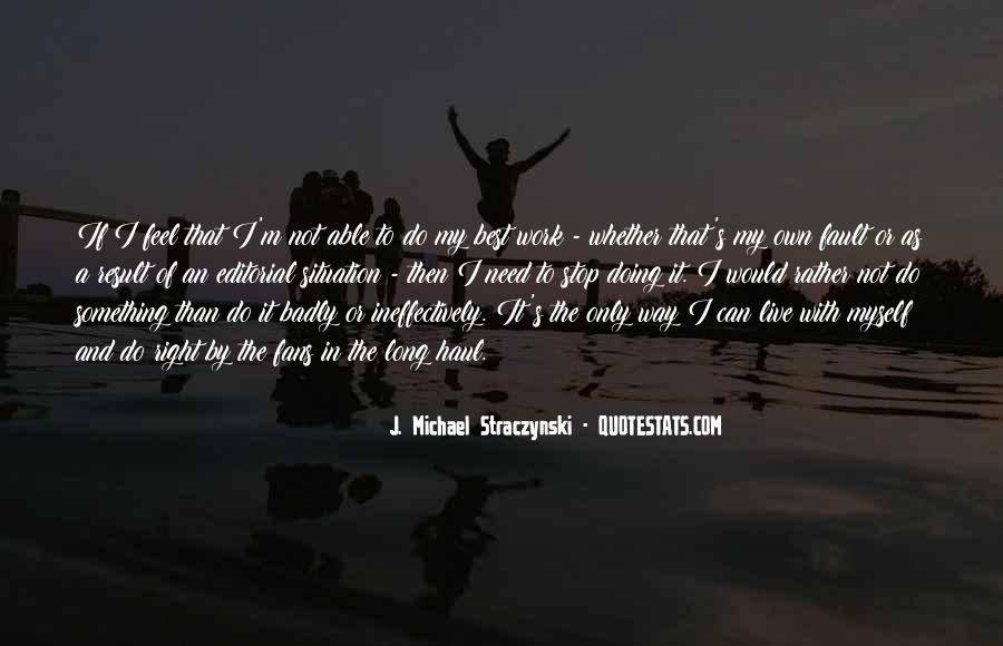 J. Michael Straczynski Quotes #679251