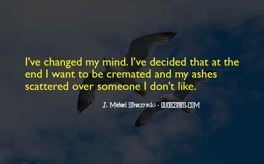 J. Michael Straczynski Quotes #772316