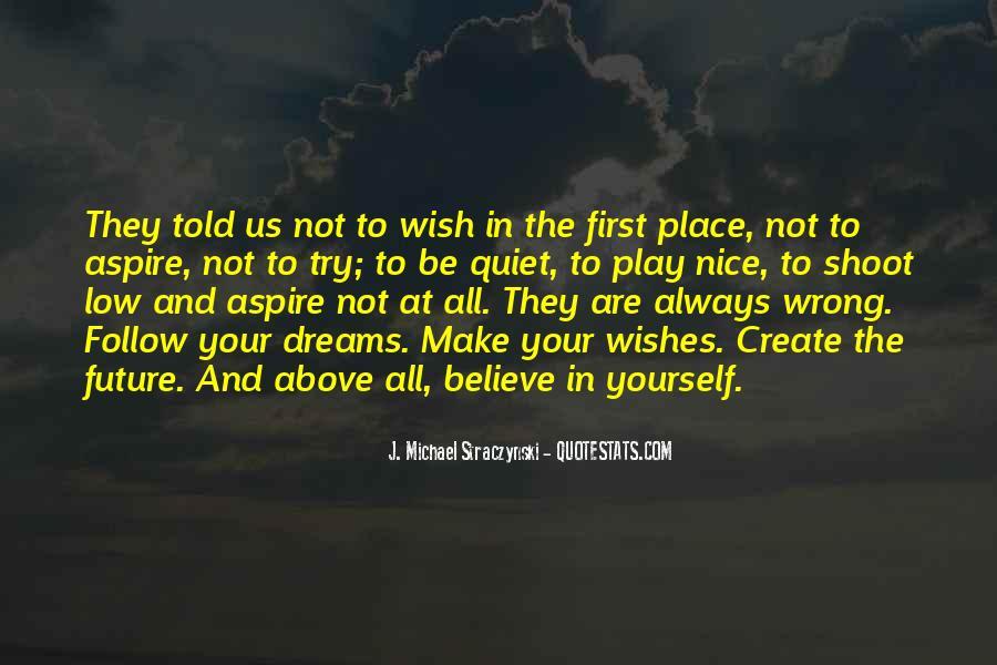 J. Michael Straczynski Quotes #799548