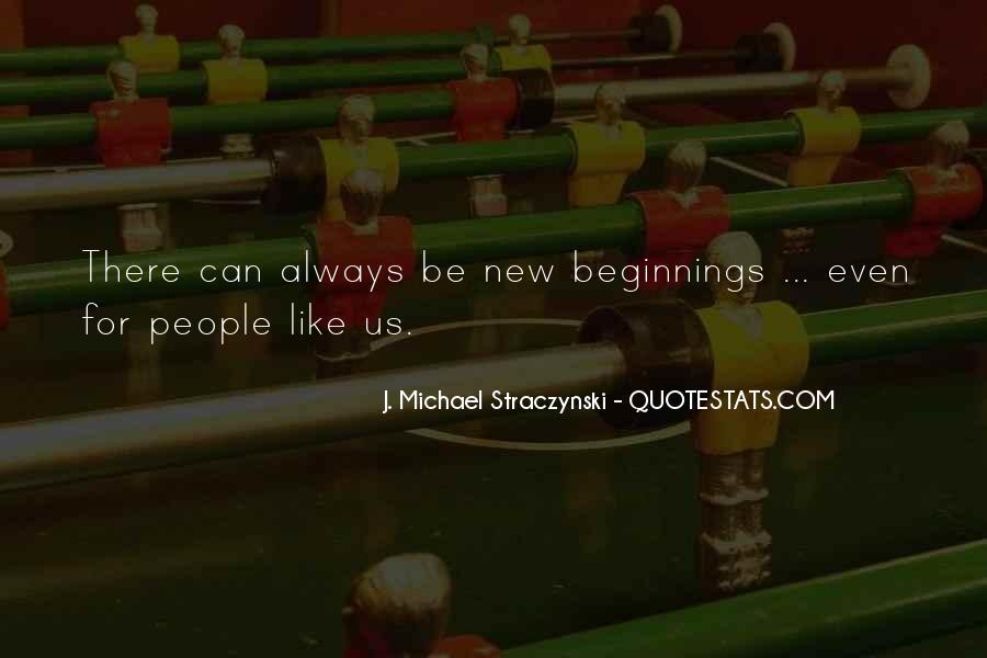 J. Michael Straczynski Quotes #842099