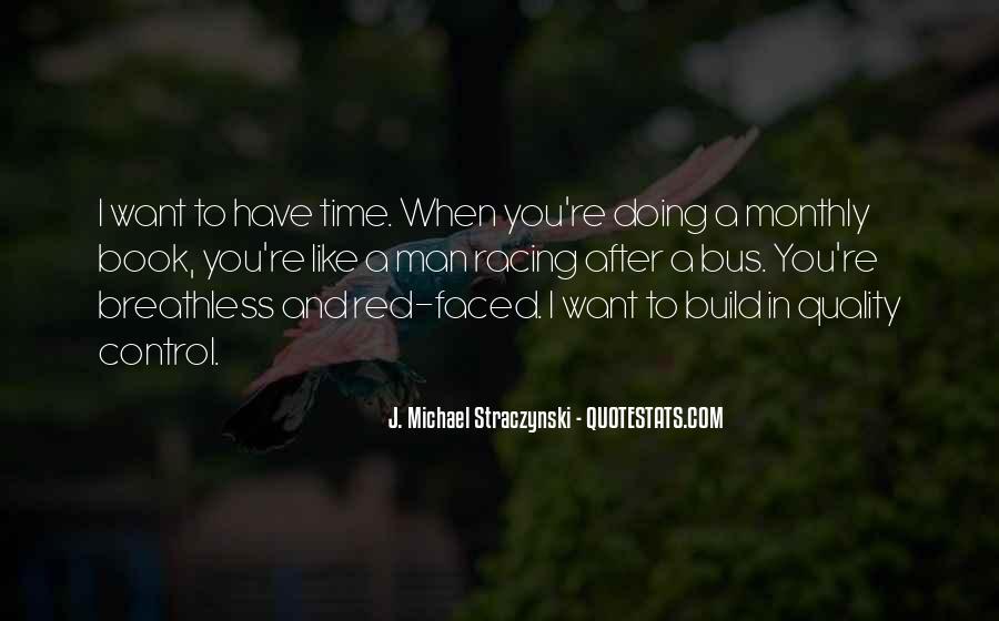 J. Michael Straczynski Quotes #893691