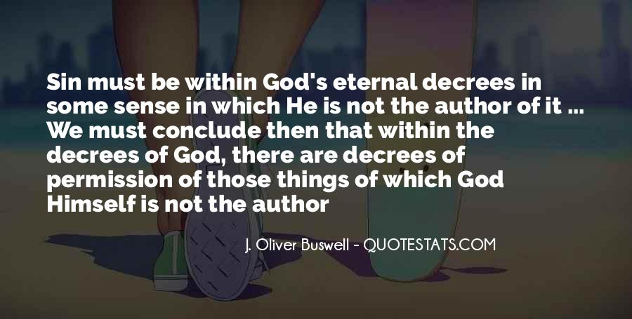 J. Oliver Buswell Quotes #610058