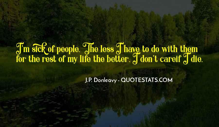 J.P. Donleavy Quotes #1306347