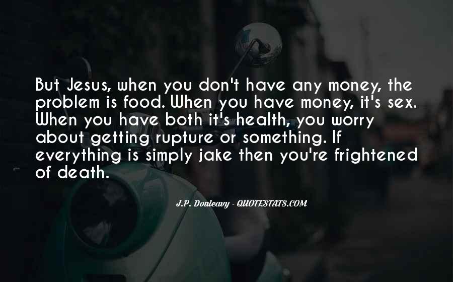 J.P. Donleavy Quotes #211614