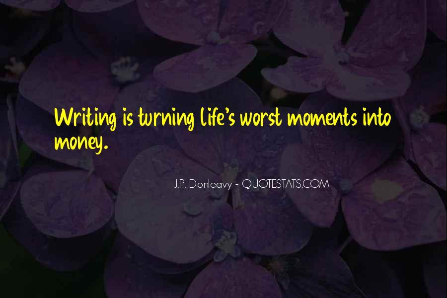 J.P. Donleavy Quotes #420451