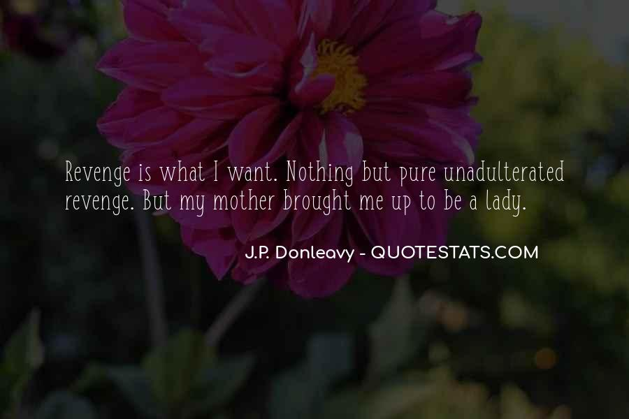 J.P. Donleavy Quotes #541428