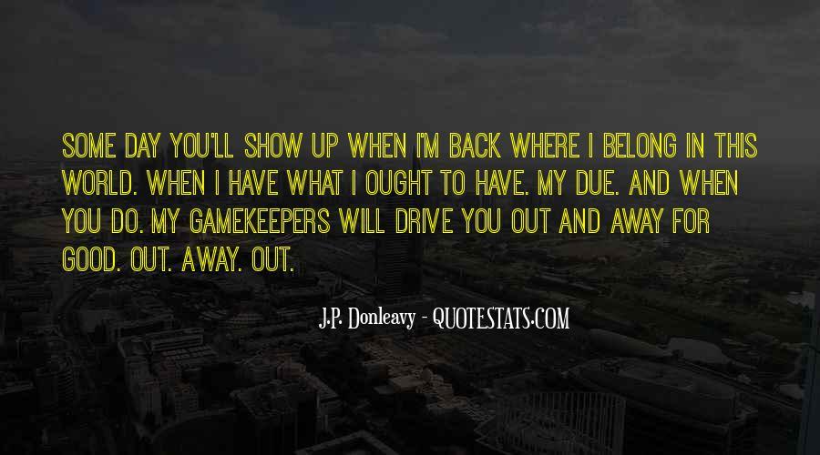 J.P. Donleavy Quotes #667499