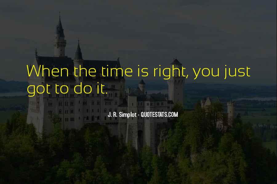 J. R. Simplot Quotes #405687