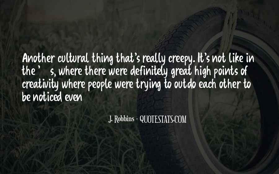 J. Robbins Quotes #550292