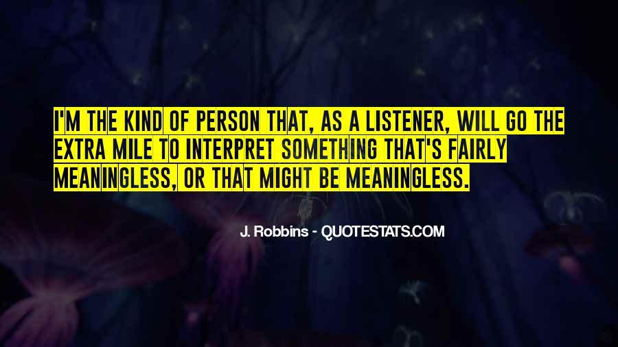 J. Robbins Quotes #704525