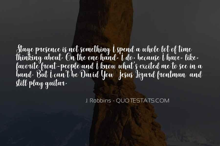 J. Robbins Quotes #848318