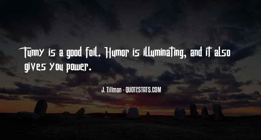 J. Tillman Quotes #1231937