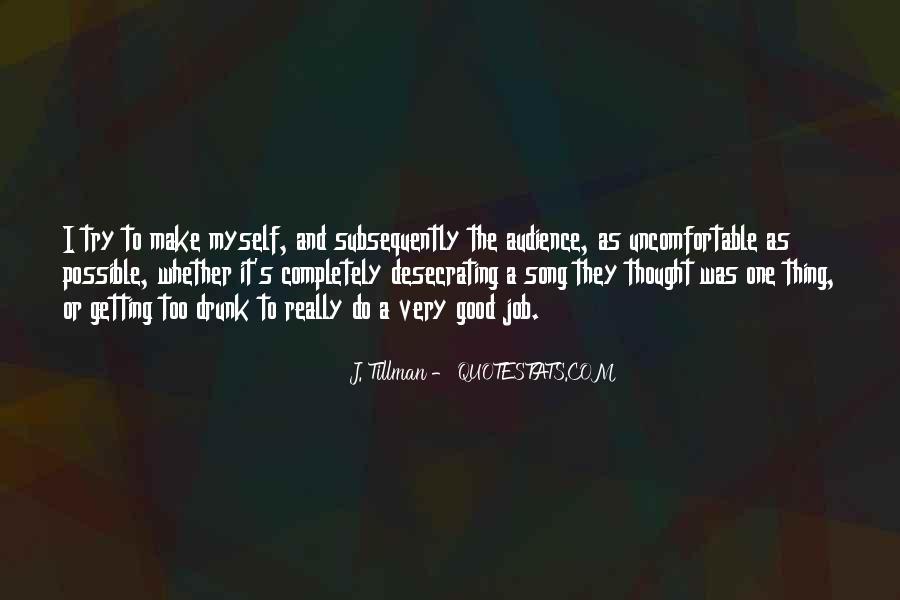 J. Tillman Quotes #309015