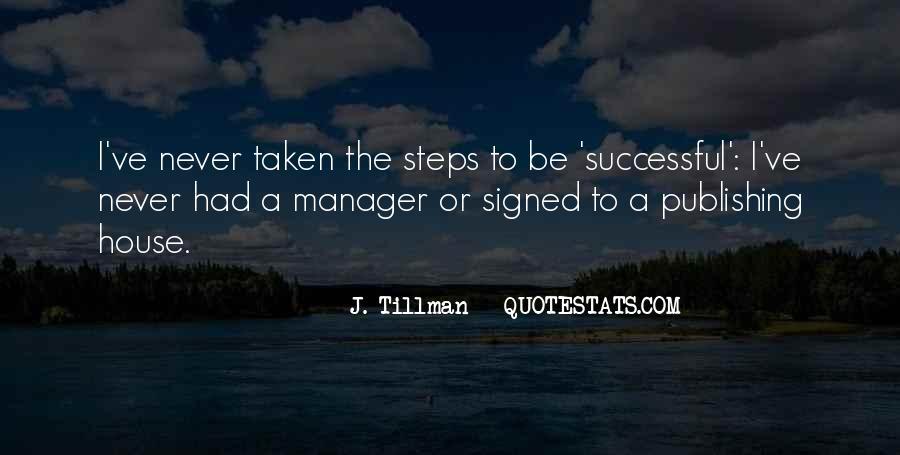 J. Tillman Quotes #617381