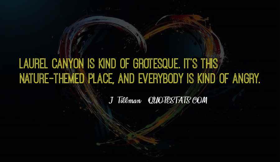 J. Tillman Quotes #841922