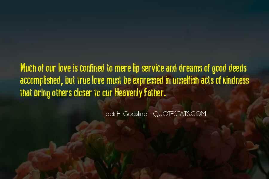 Jack H. Goaslind Quotes #1488842