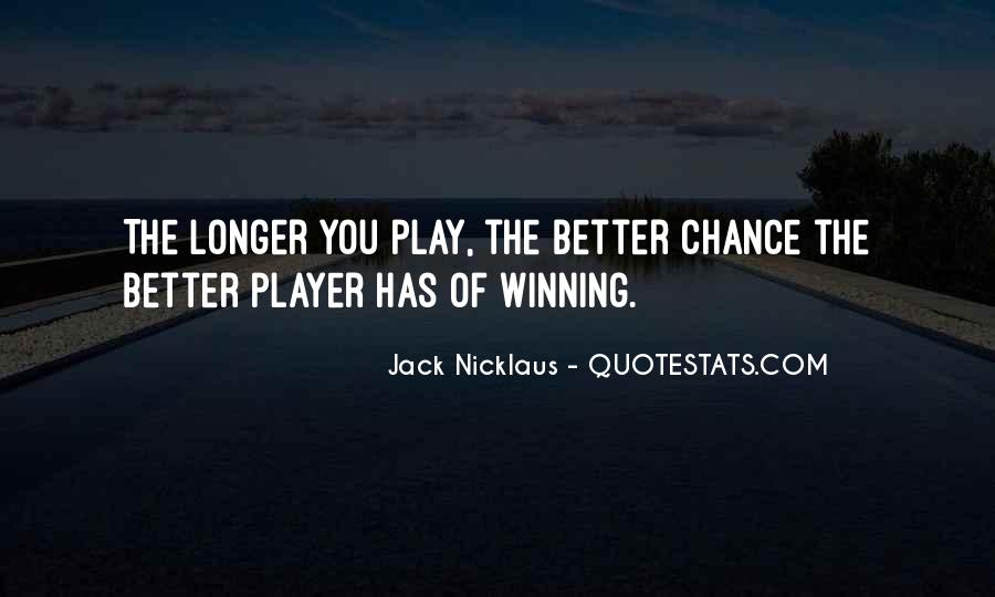 Jack Nicklaus Quotes #1048014