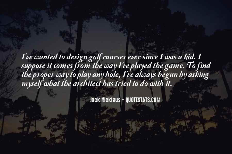 Jack Nicklaus Quotes #1201898