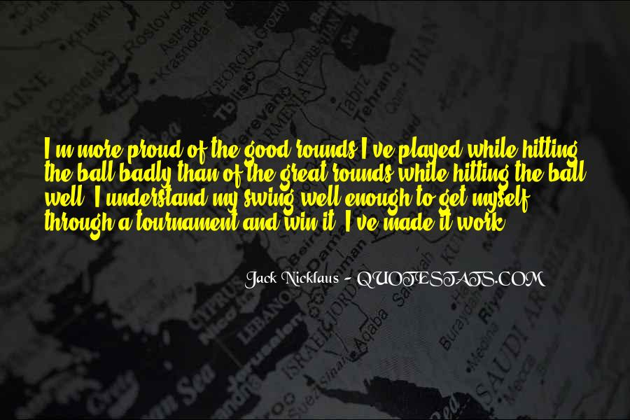 Jack Nicklaus Quotes #1302597