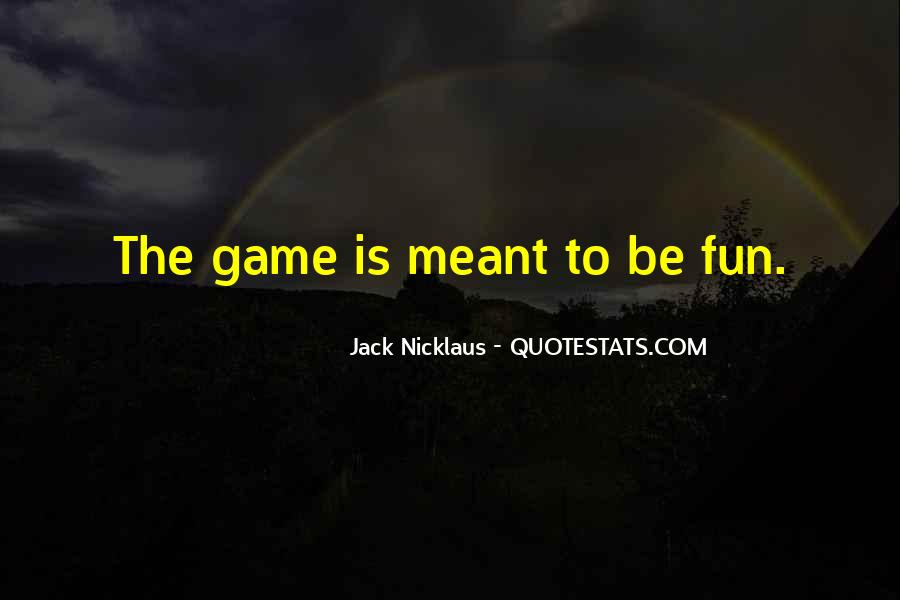 Jack Nicklaus Quotes #1703653
