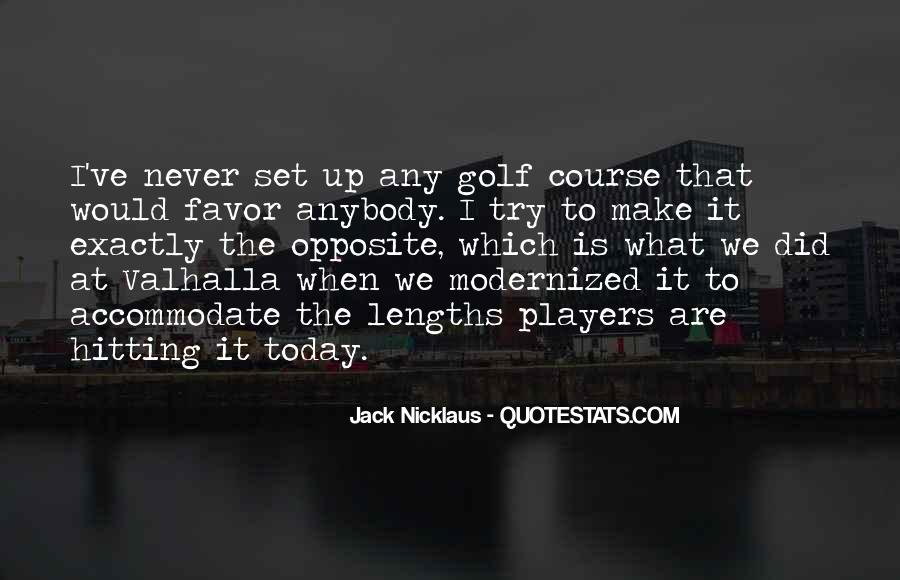 Jack Nicklaus Quotes #177338