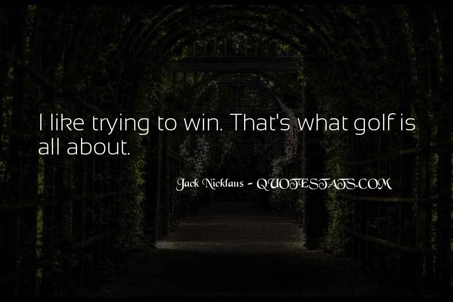 Jack Nicklaus Quotes #184392