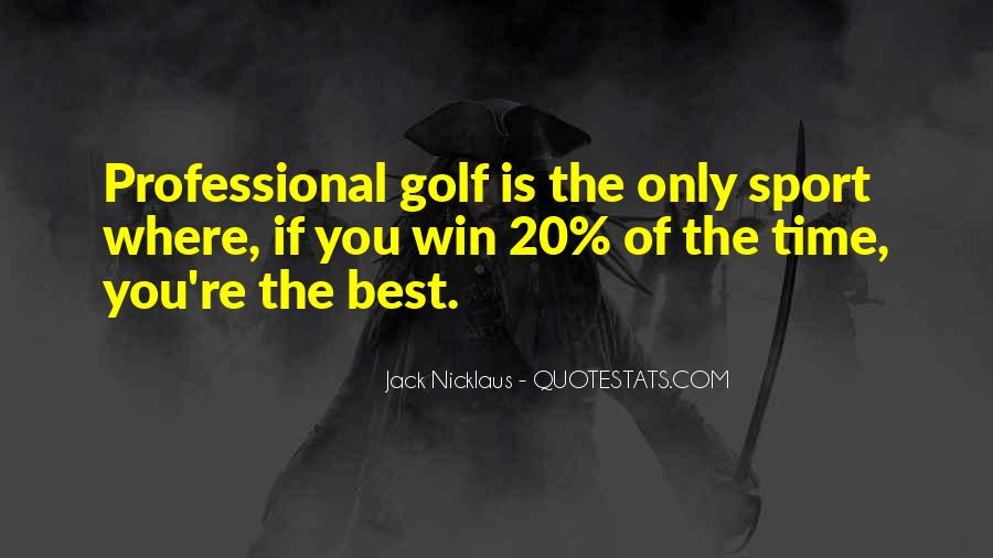 Jack Nicklaus Quotes #494241