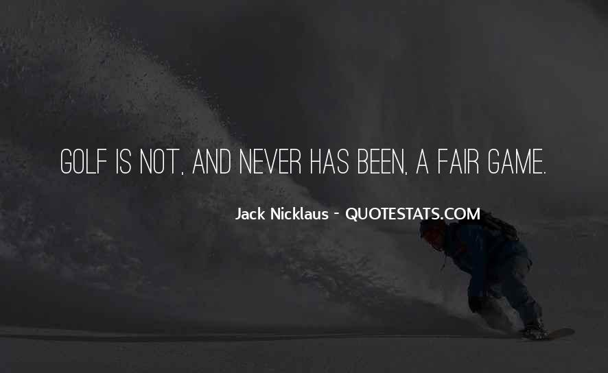 Jack Nicklaus Quotes #515840