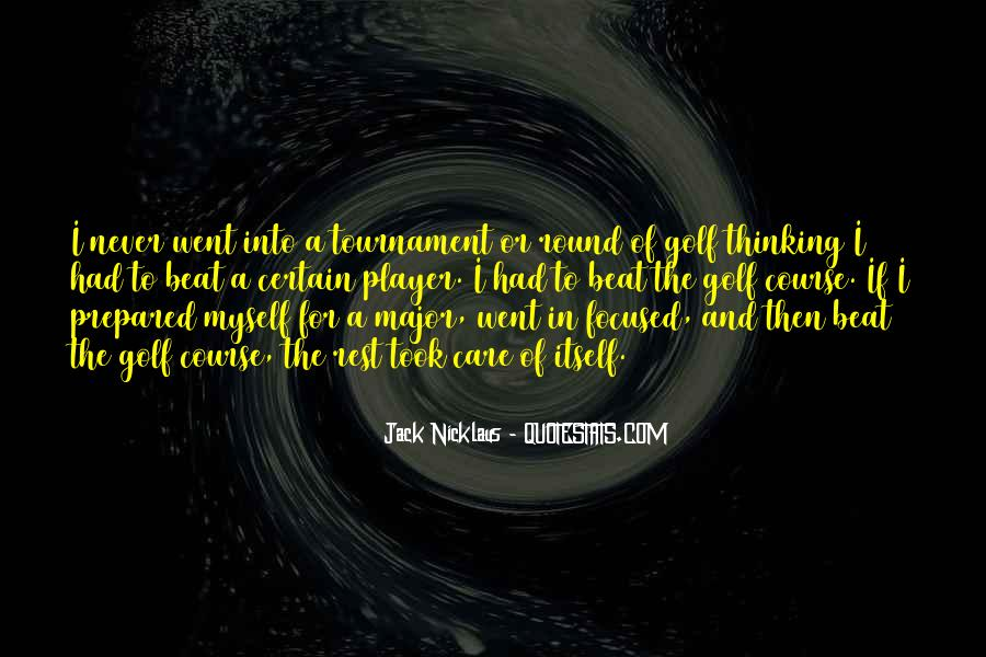 Jack Nicklaus Quotes #787847
