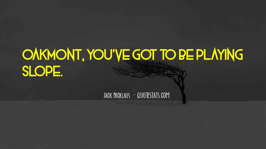 Jack Nicklaus Quotes #821949