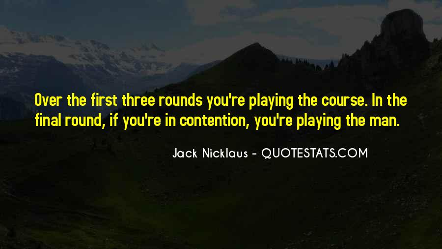Jack Nicklaus Quotes #844593