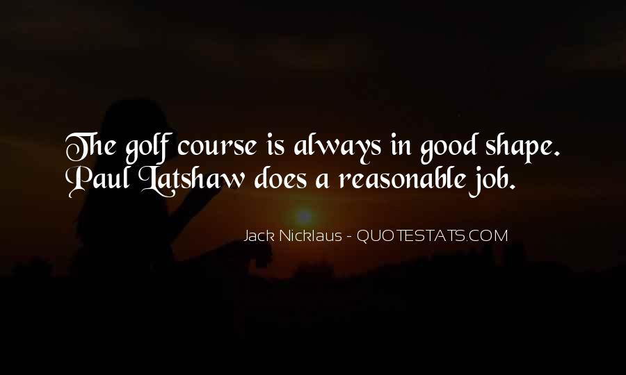 Jack Nicklaus Quotes #885532