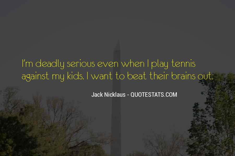 Jack Nicklaus Quotes #979531