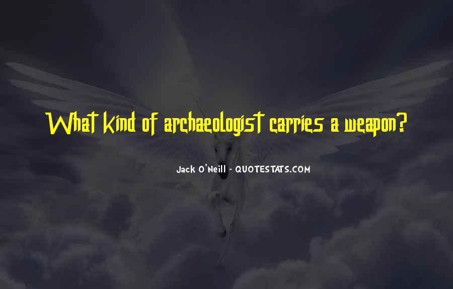 Jack O'Neill Quotes #456896