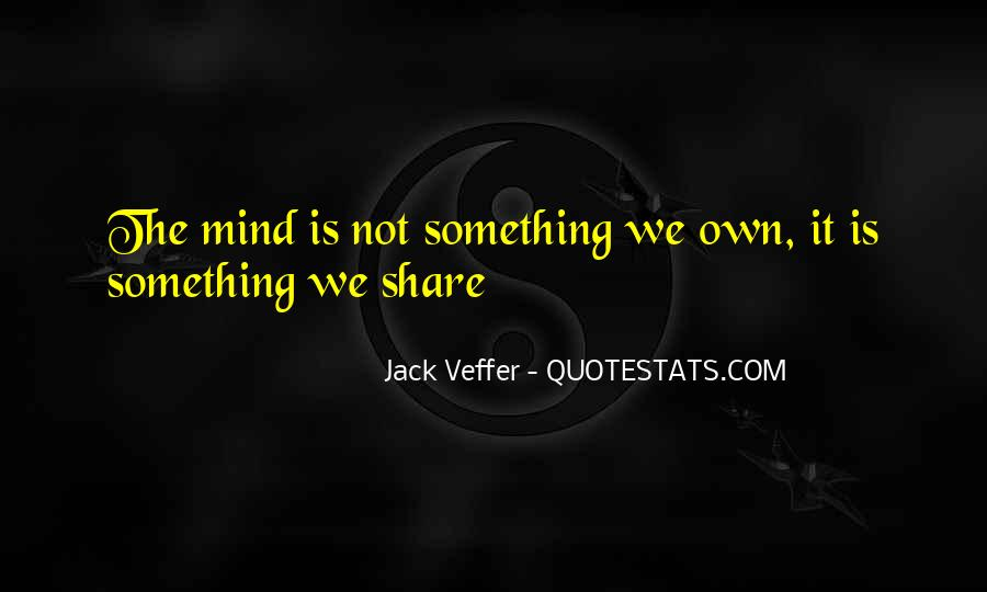 Jack Veffer Quotes #1296680