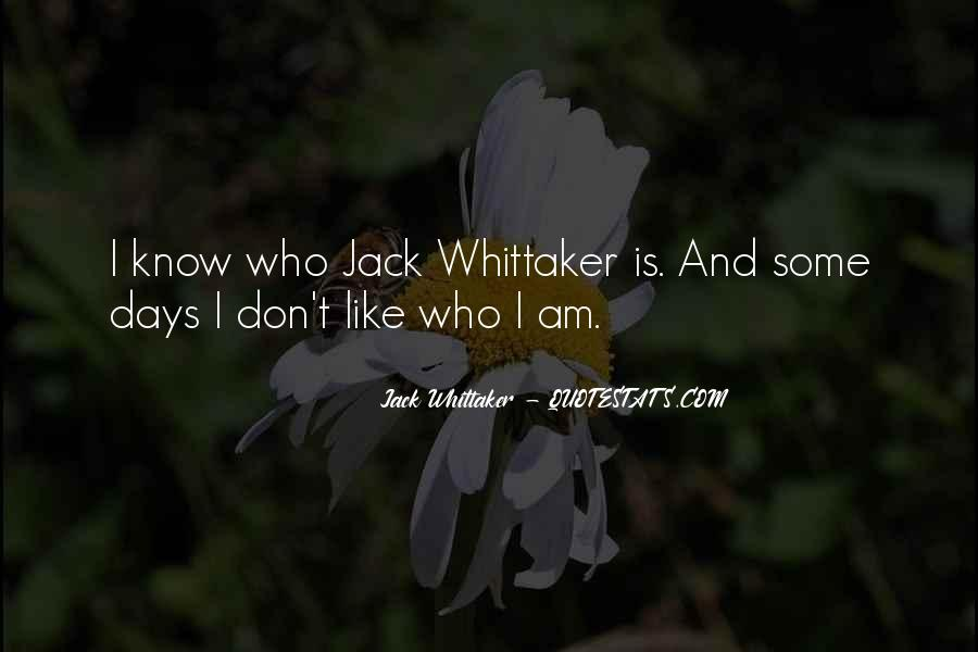 Jack Whittaker Quotes #107223