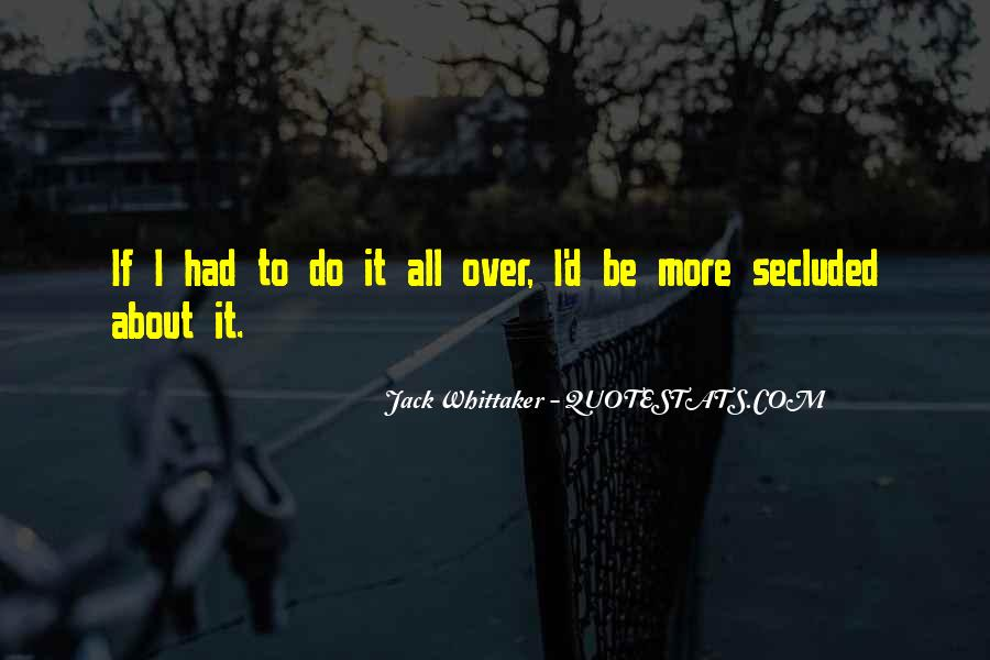 Jack Whittaker Quotes #1758202