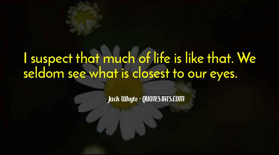 Jack Whyte Quotes #1104073