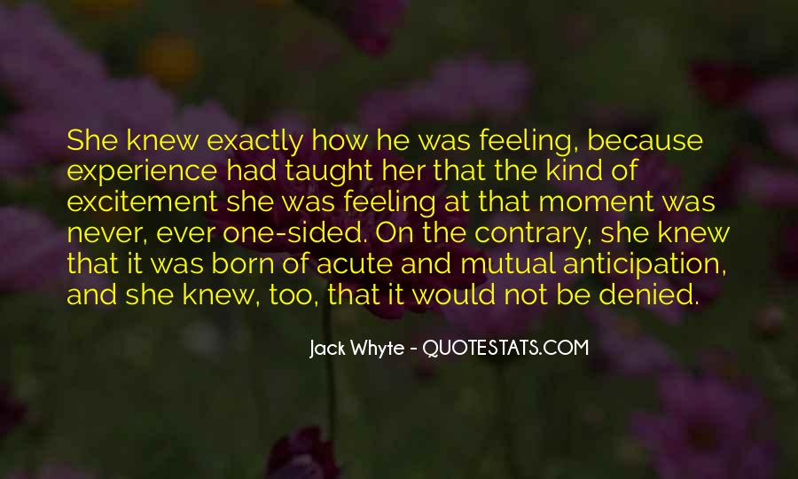 Jack Whyte Quotes #94735