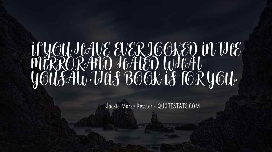 Jackie Morse Kessler Quotes #1307775