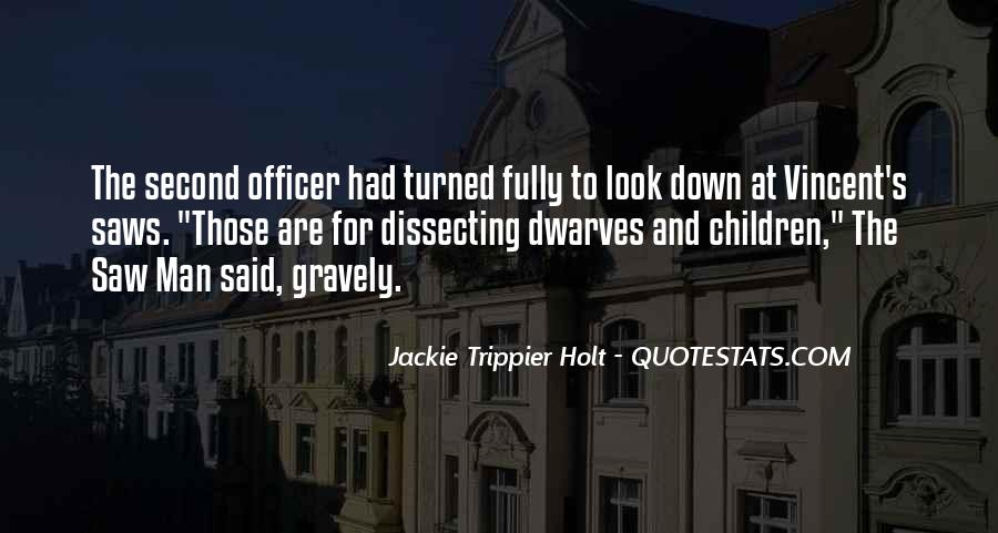 Jackie Trippier Holt Quotes #628192